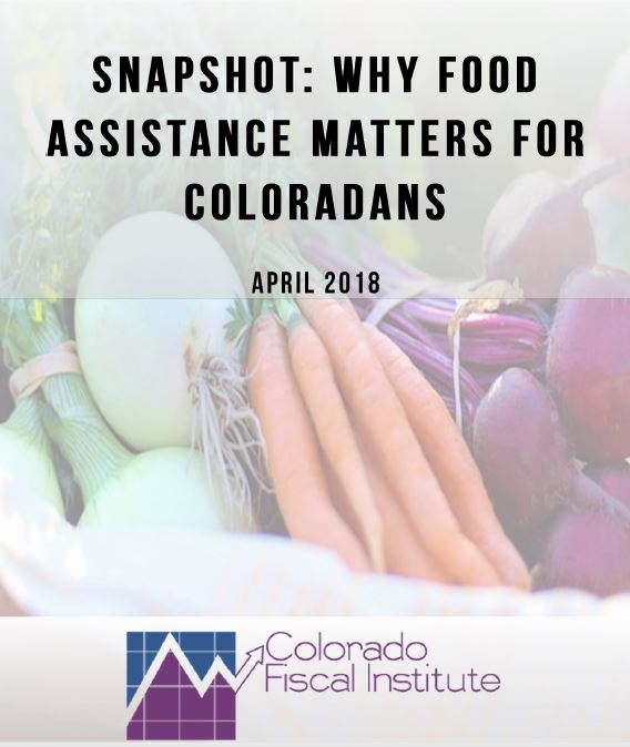 SNAPshot: Why Food Assistance Matters For Coloradans | Colorado