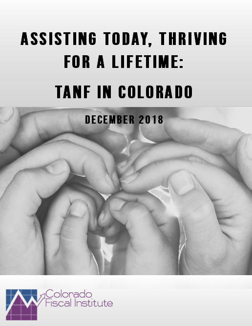 Assisting Today, Thriving for a Lifetime: TANF in Colorado
